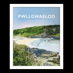 Pwllgwaelod Beach Dinas Head Pembrokeshire Sir Benfro Wales Poster Print West Seaside Welsh Posters Travel Framed