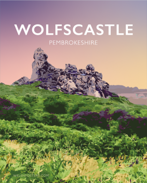 Wolfscastle Pembrokeshire Treffgarne Wolfs Castle Wolf Rocks Haverfordwest Wales Poster Print West Seaside Welsh Posters Travel Railway Walking Art